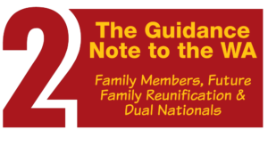 Family Members, Future Family Reunification and Dual Nationals